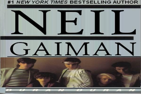 False Starts #2: Neil Gaiman Introduces Duran Duran