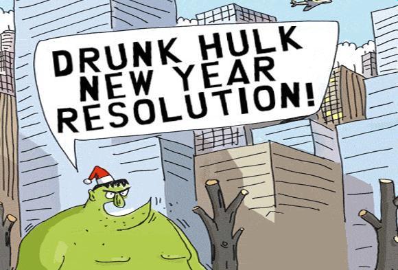 DRUNK HULK NEW YEAR RESOLUTION!