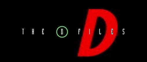 The D Files