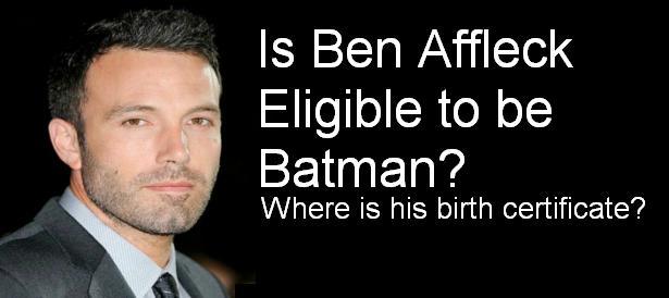 Is ben affleck eligible to be batman