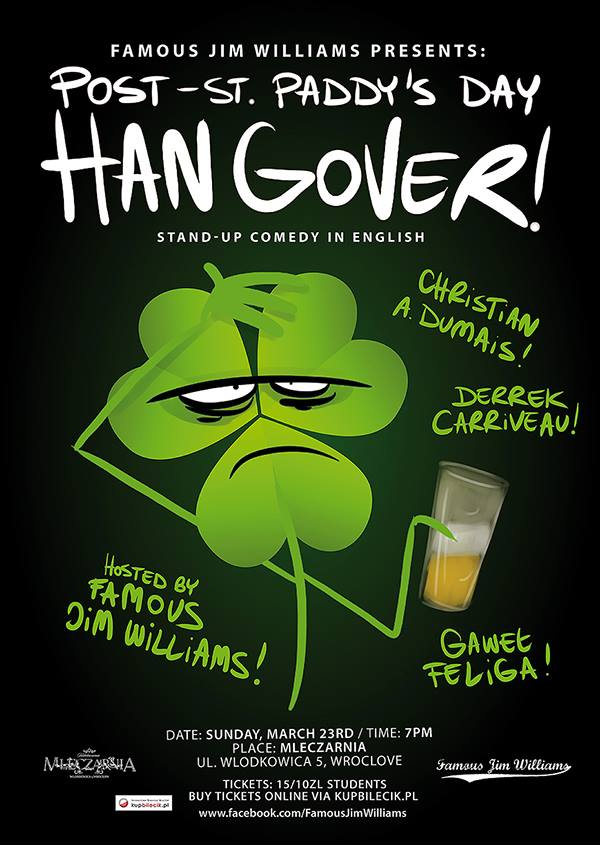 POST-St. Paddy's Day Hangover this Sunday!