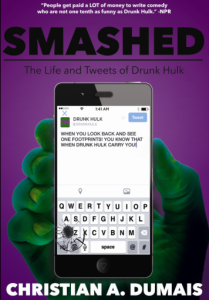 SMASHED THE LIFE AND TWEETS OF DRUNK HULK COVER